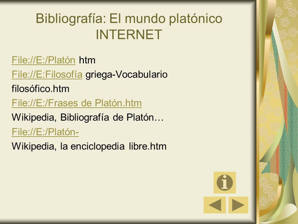 Bibliografía: El mundo platónico INTERNET