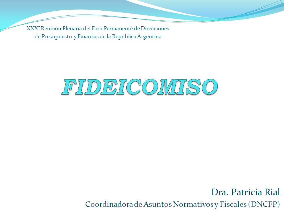 FIDEICOMISO Dra. Patricia Rial