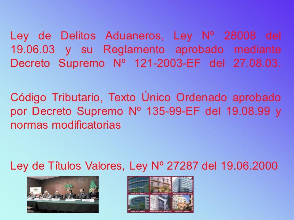 Ley de Delitos Aduaneros, Ley Nº 28008 del 19. 06