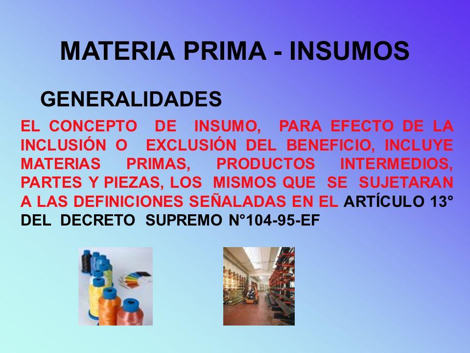 MATERIA PRIMA - INSUMOS