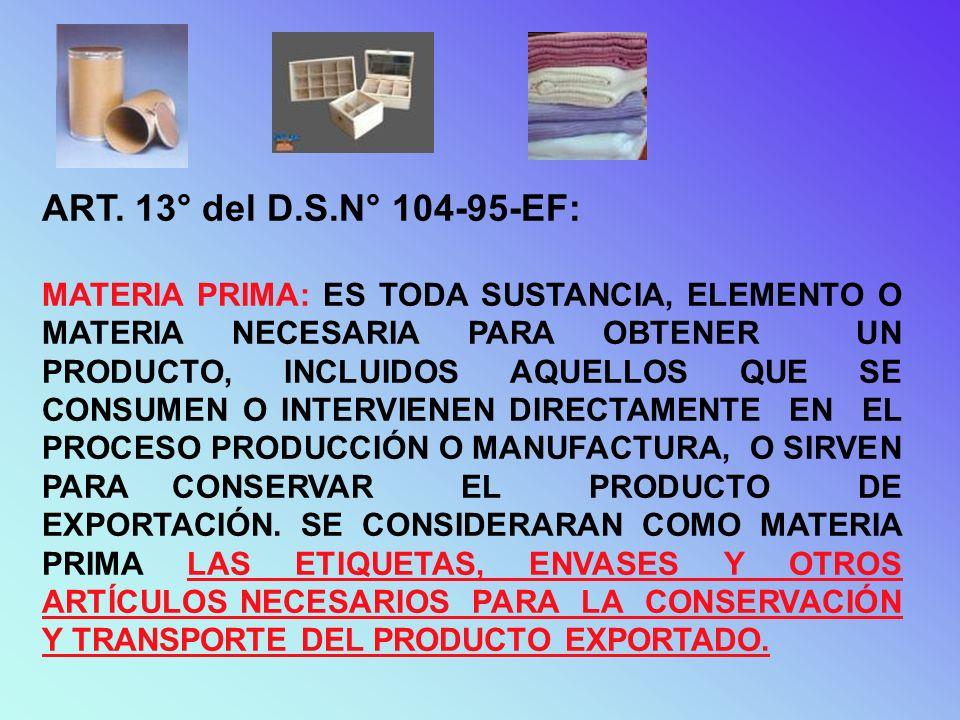 ART. 13° del D.S.N° 104-95-EF: