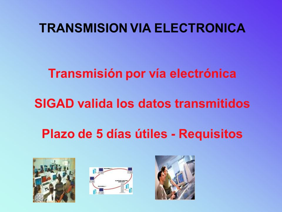 TRANSMISION VIA ELECTRONICA