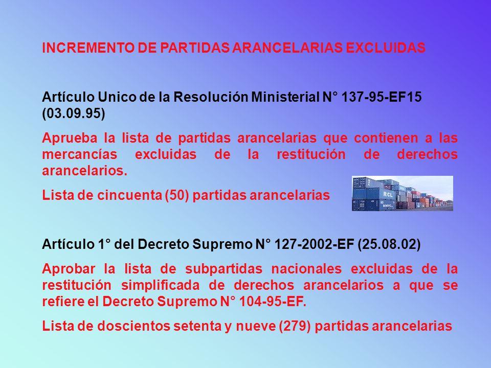 INCREMENTO DE PARTIDAS ARANCELARIAS EXCLUIDAS