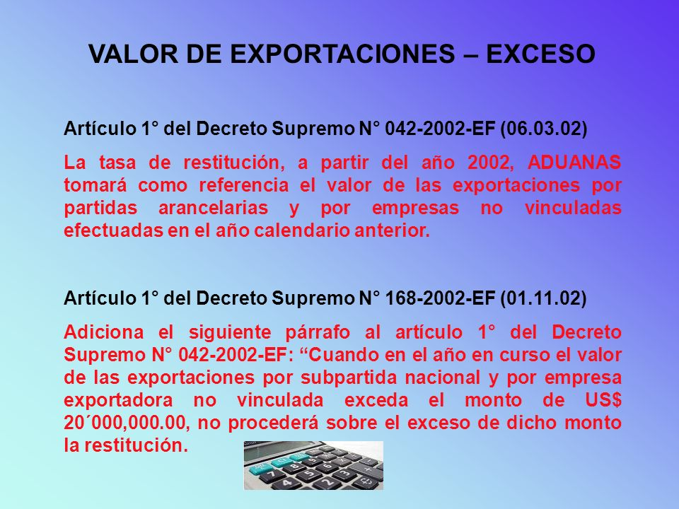 VALOR DE EXPORTACIONES – EXCESO