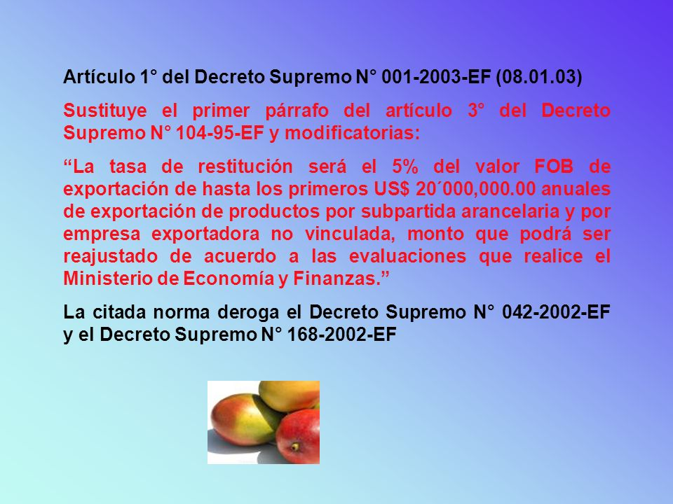 Artículo 1° del Decreto Supremo N° 001-2003-EF (08.01.03)