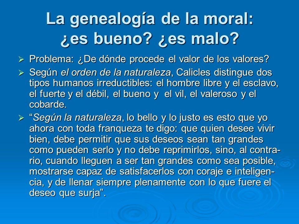 La genealogía de la moral: ¿es bueno ¿es malo