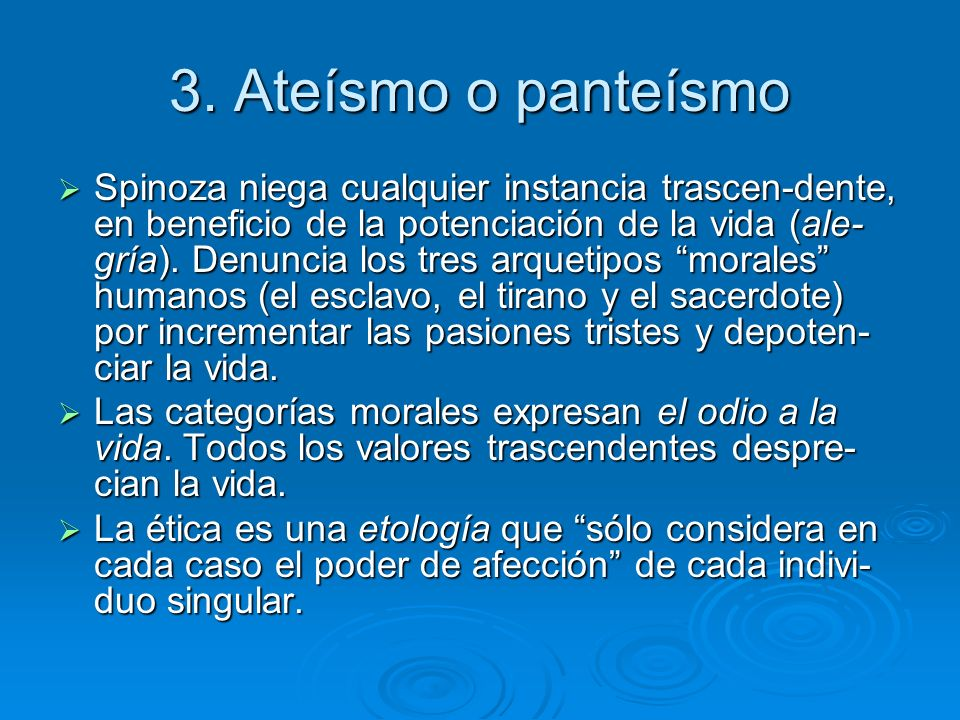3. Ateísmo o panteísmo