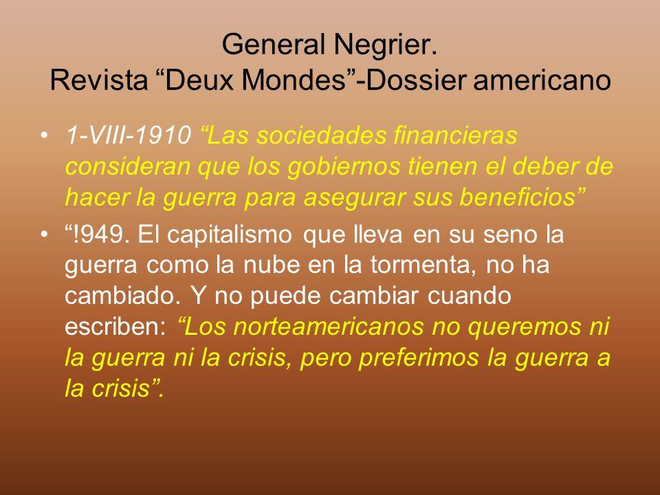 General Negrier. Revista Deux Mondes -Dossier americano