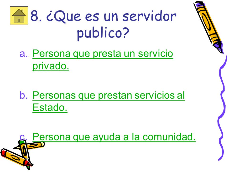 8. ¿Que es un servidor publico
