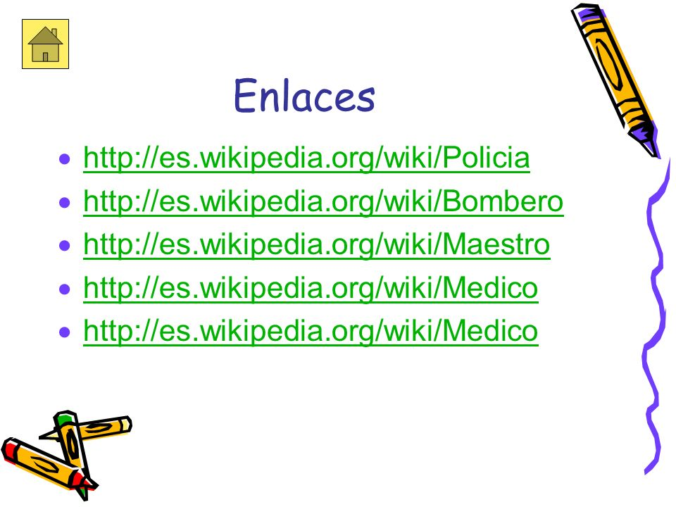 Enlaces http://es.wikipedia.org/wiki/Policia