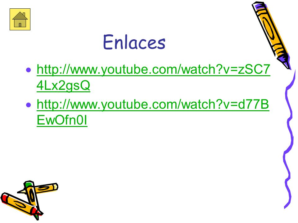 Enlaces http://www.youtube.com/watch v=zSC74Lx2gsQ