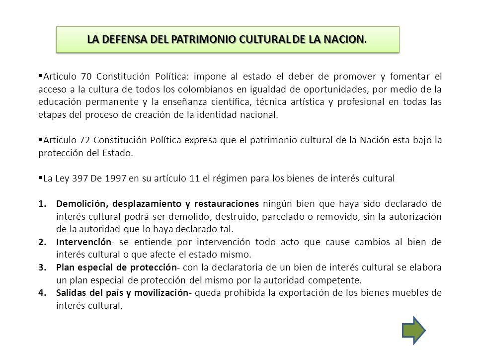 LA DEFENSA DEL PATRIMONIO CULTURAL DE LA NACION.