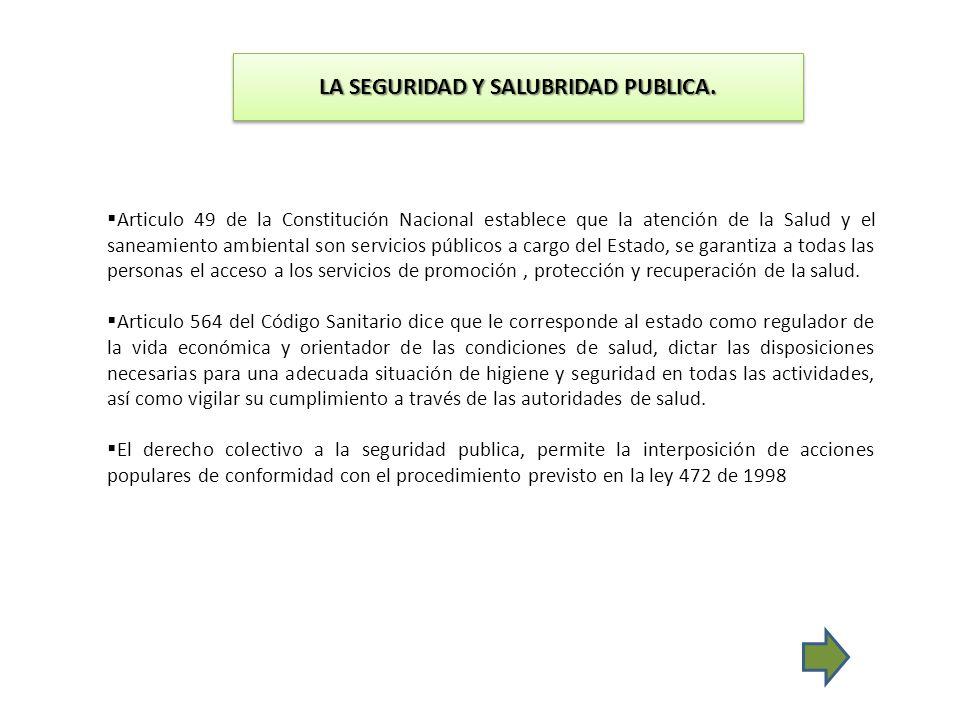 LA SEGURIDAD Y SALUBRIDAD PUBLICA.