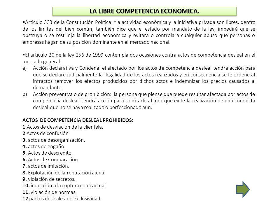 LA LIBRE COMPETENCIA ECONOMICA.