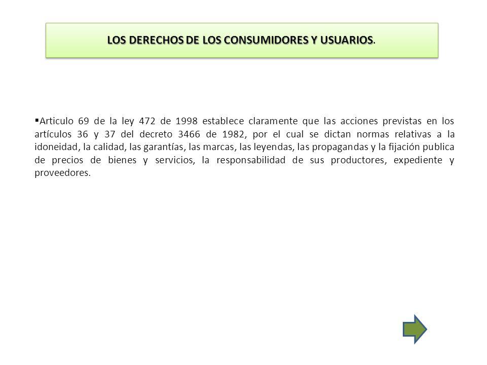 LOS DERECHOS DE LOS CONSUMIDORES Y USUARIOS.