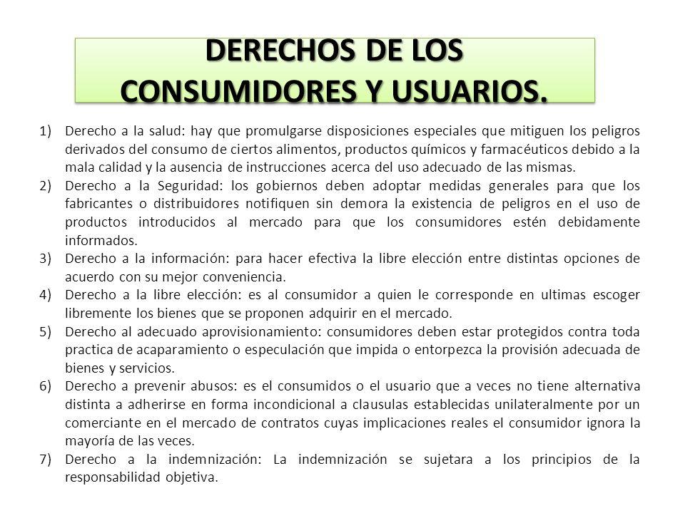 DERECHOS DE LOS CONSUMIDORES Y USUARIOS.