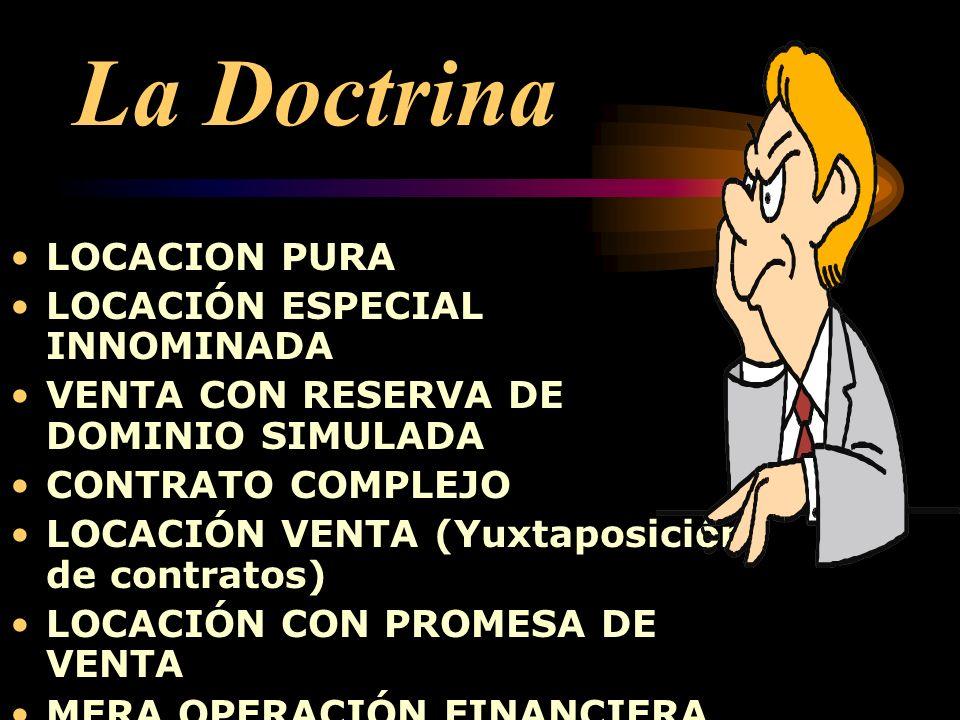 La Doctrina LOCACION PURA LOCACIÓN ESPECIAL INNOMINADA