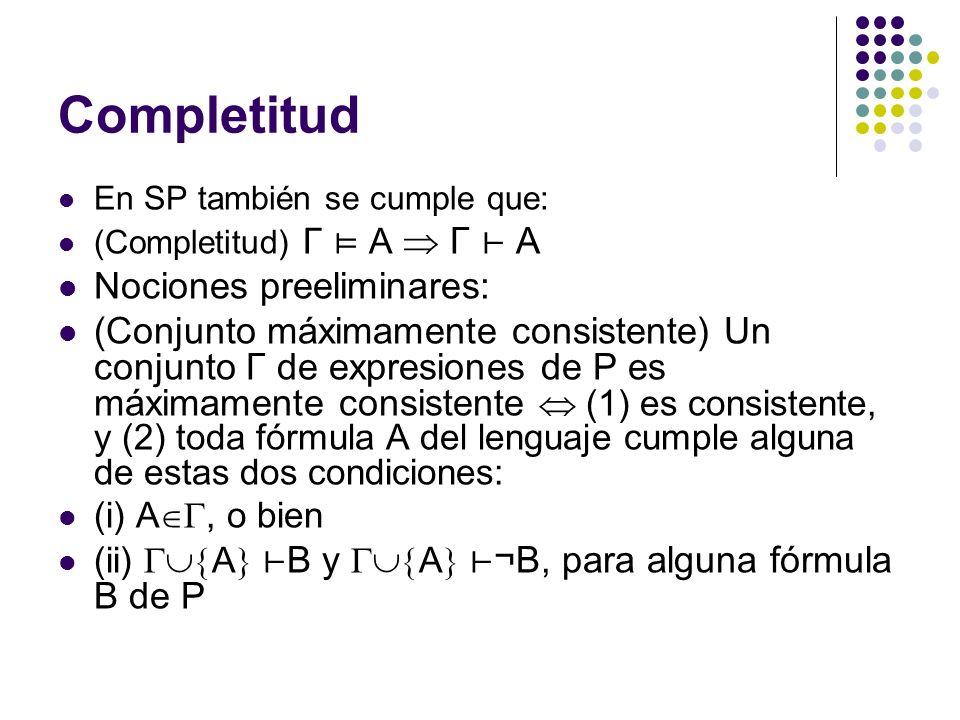Completitud Nociones preeliminares: