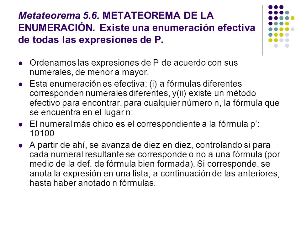 Metateorema 5. 6. METATEOREMA DE LA ENUMERACIÓN