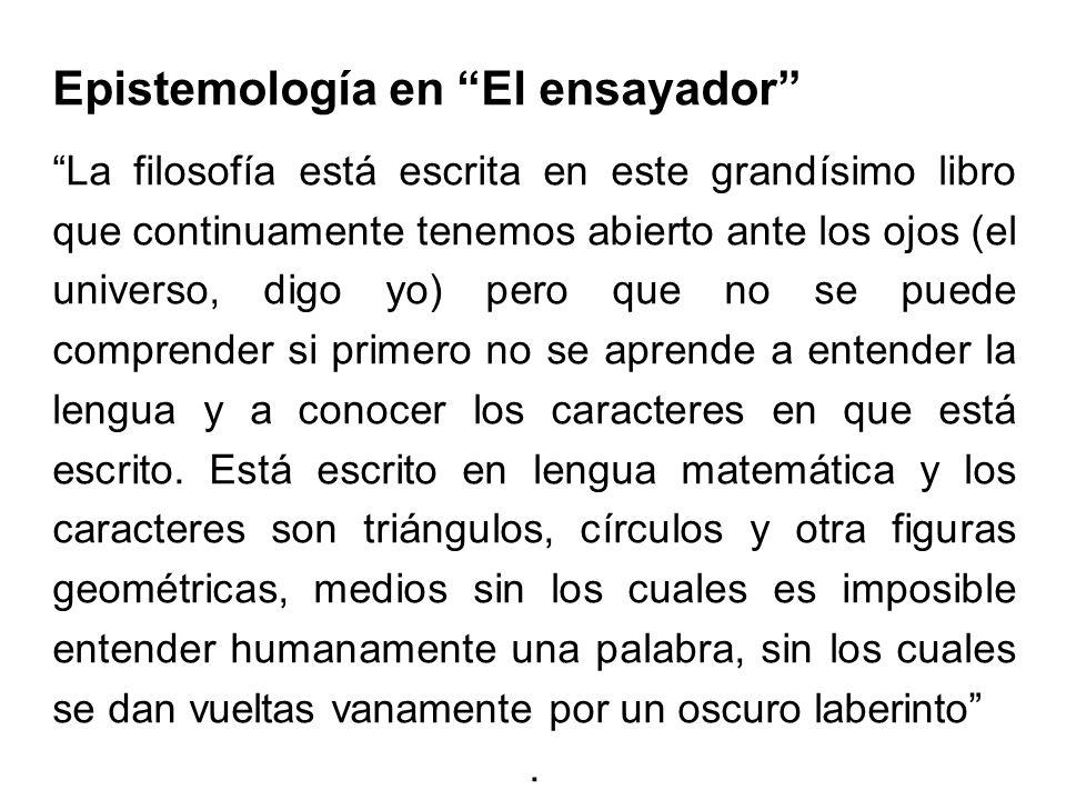 Epistemología en El ensayador