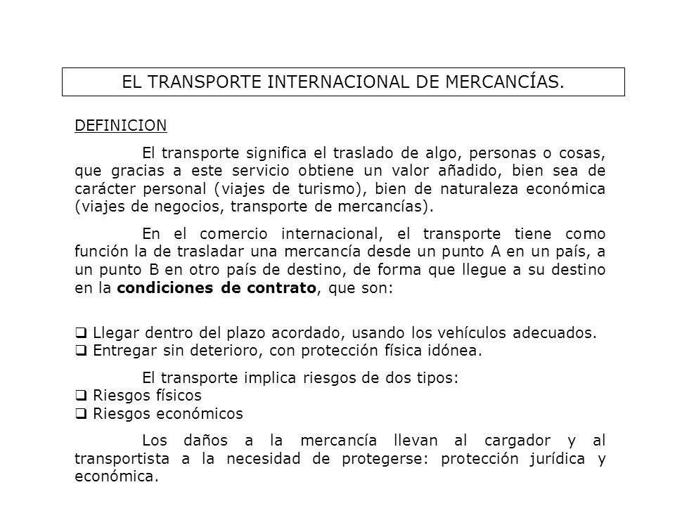 EL TRANSPORTE INTERNACIONAL DE MERCANCÍAS.