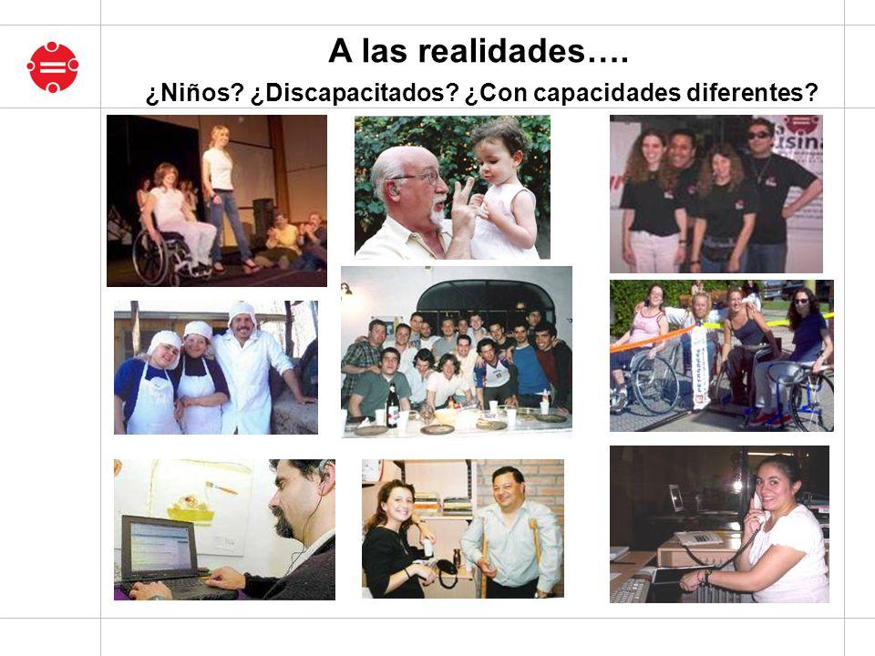 ¿Niños ¿Discapacitados ¿Con capacidades diferentes
