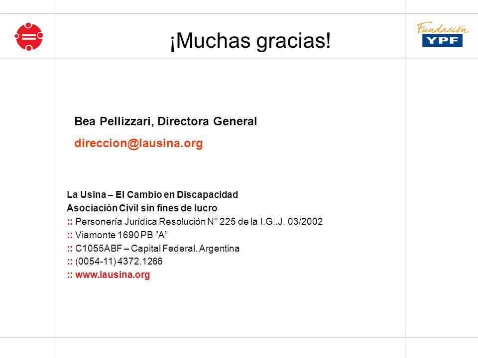 ¡Muchas gracias! Bea Pellizzari, Directora General