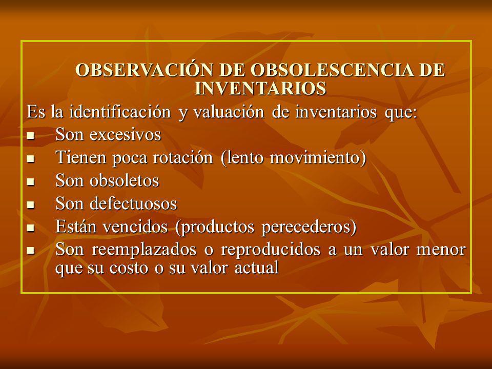 OBSERVACIÓN DE OBSOLESCENCIA DE INVENTARIOS