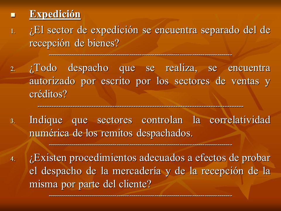 Expedición ¿El sector de expedición se encuentra separado del de recepción de bienes