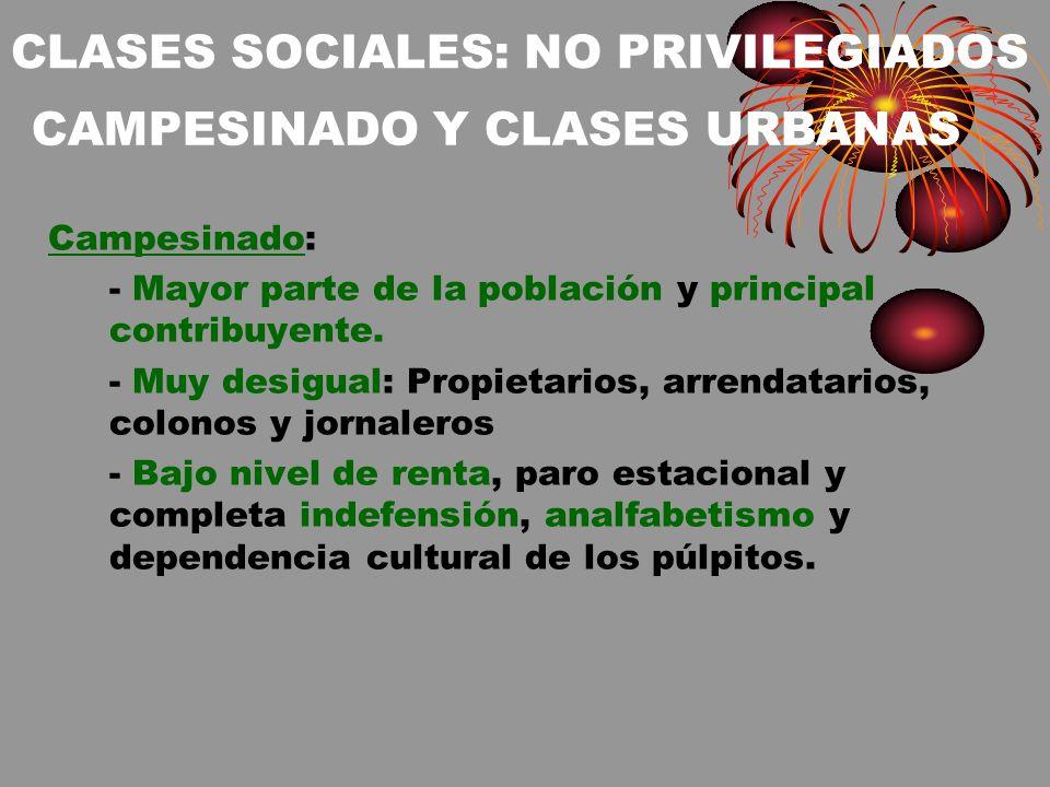 CLASES SOCIALES: NO PRIVILEGIADOS