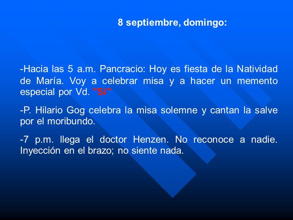8 septiembre, domingo: