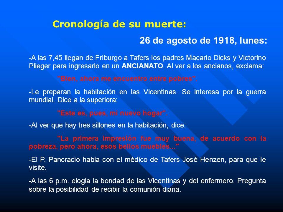Cronología de su muerte:
