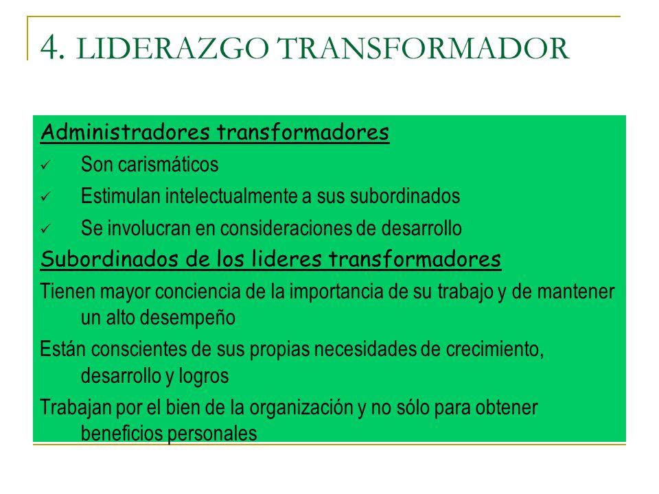 4. LIDERAZGO TRANSFORMADOR