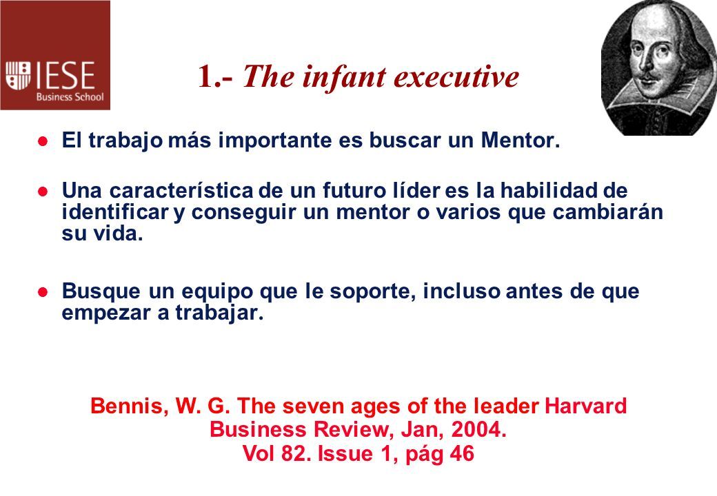 1.- The infant executive El trabajo más importante es buscar un Mentor.
