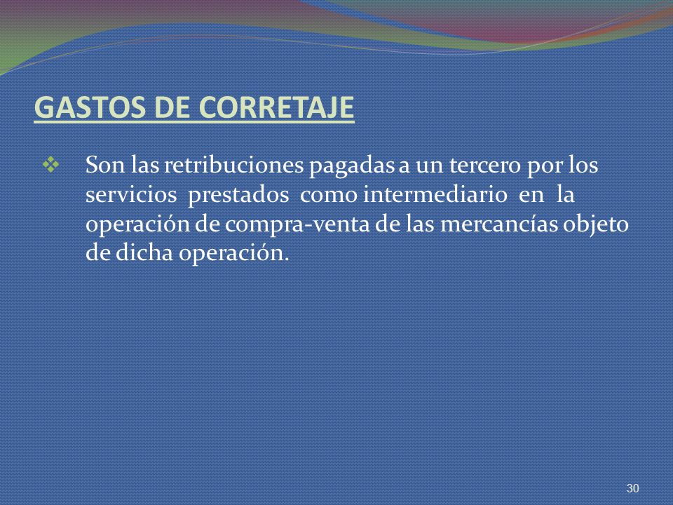 GASTOS DE CORRETAJE