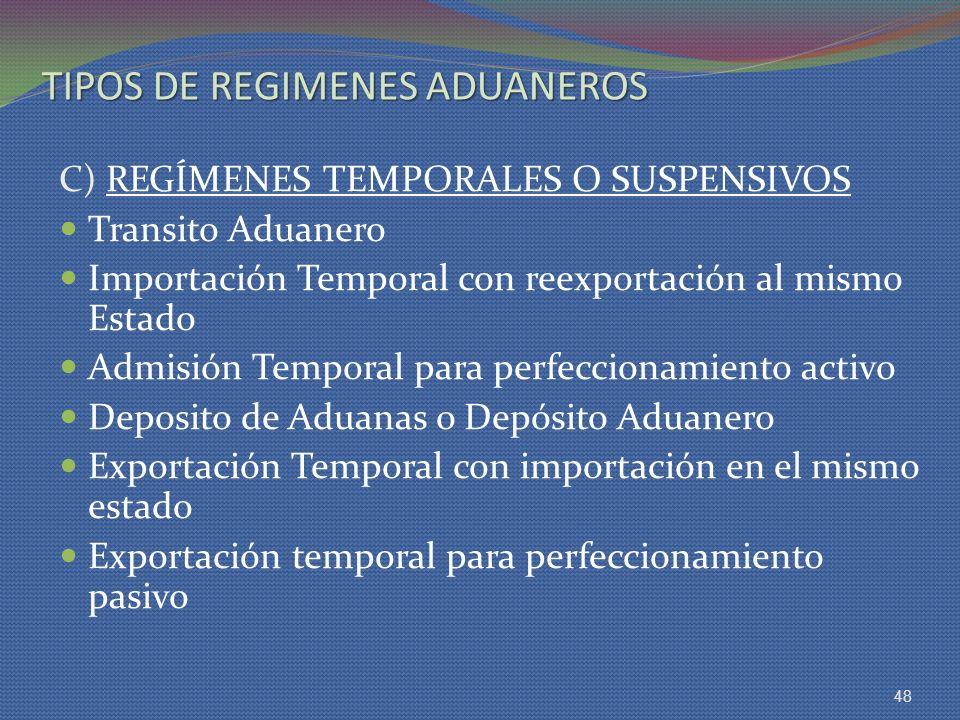 TIPOS DE REGIMENES ADUANEROS