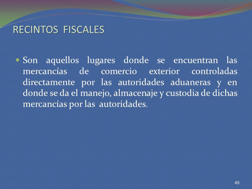 RECINTOS FISCALES