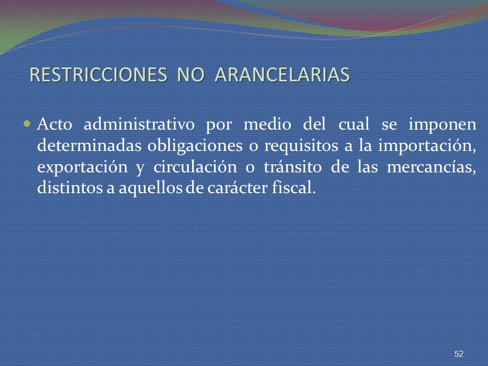 RESTRICCIONES NO ARANCELARIAS