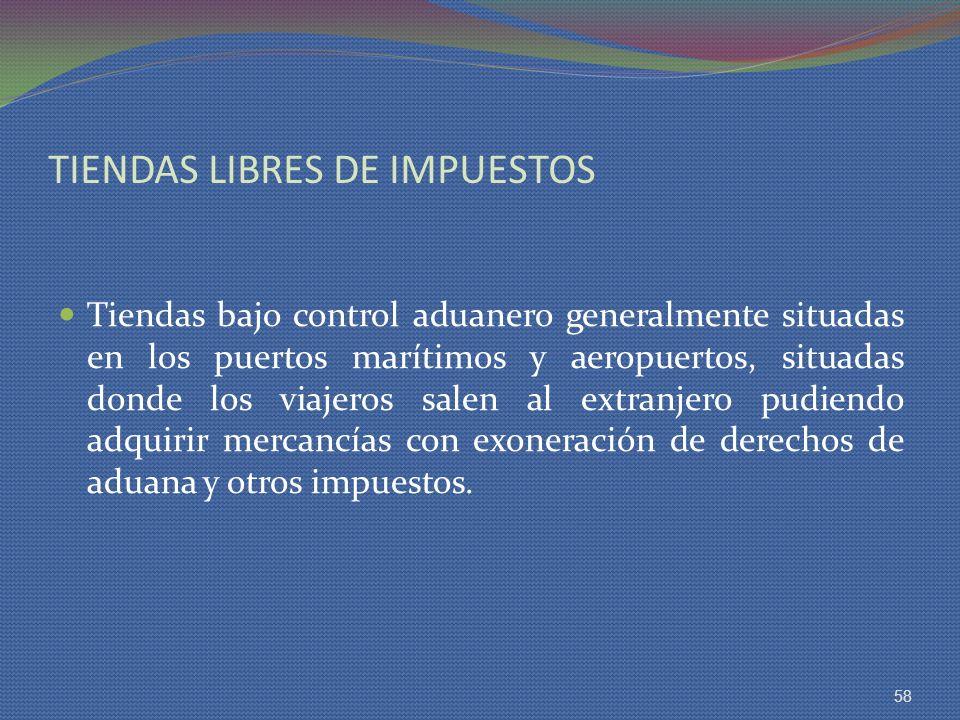 TIENDAS LIBRES DE IMPUESTOS