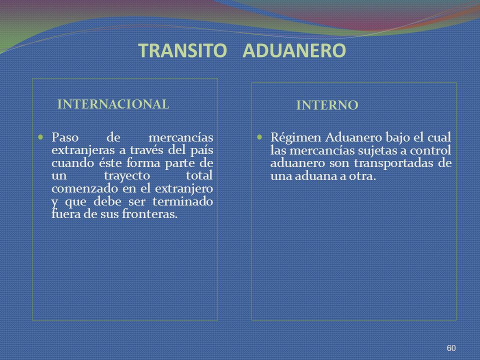 TRANSITO ADUANERO INTERNACIONAL INTERNO