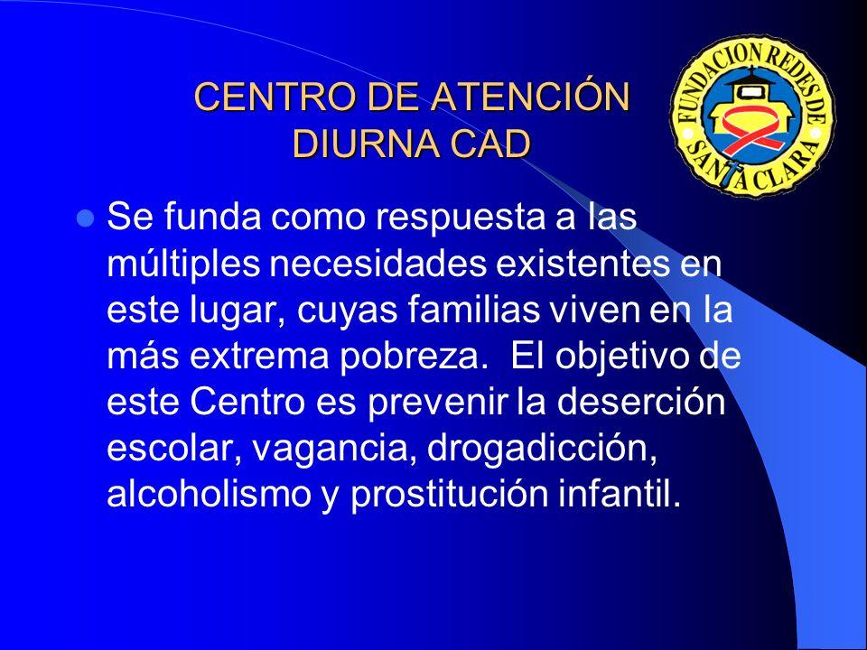 CENTRO DE ATENCIÓN DIURNA CAD
