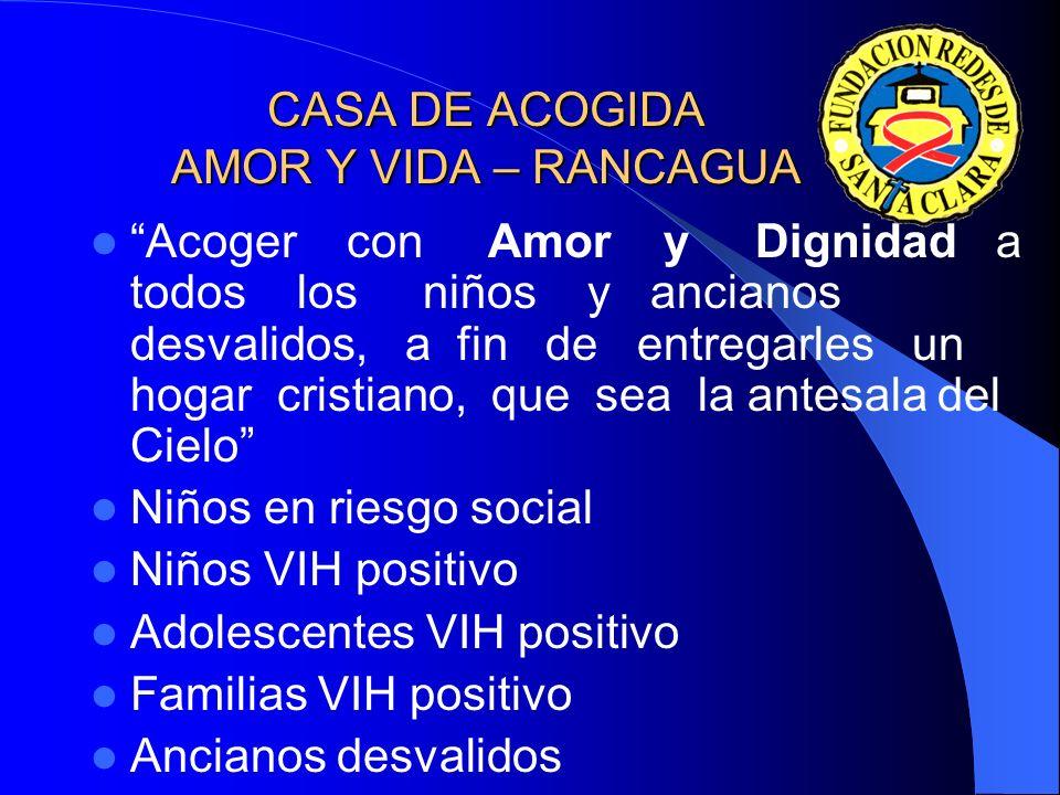 CASA DE ACOGIDA AMOR Y VIDA – RANCAGUA