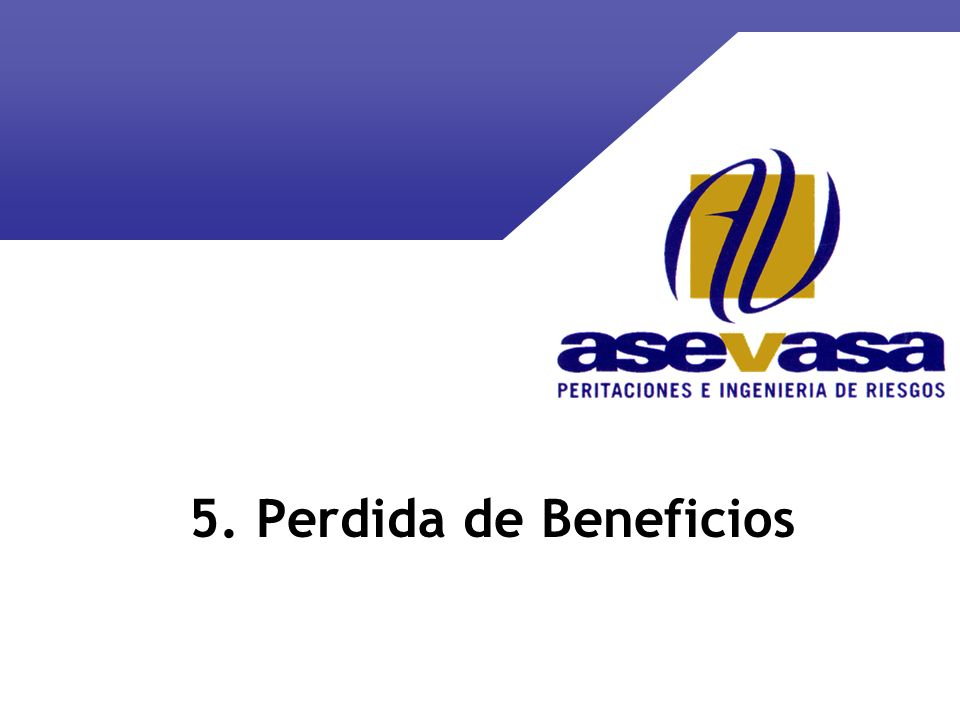 5. Perdida de Beneficios