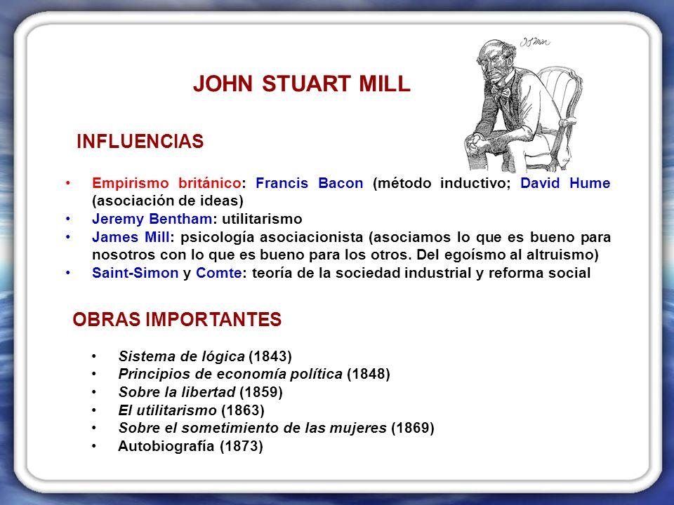 JOHN STUART MILL INFLUENCIAS OBRAS IMPORTANTES
