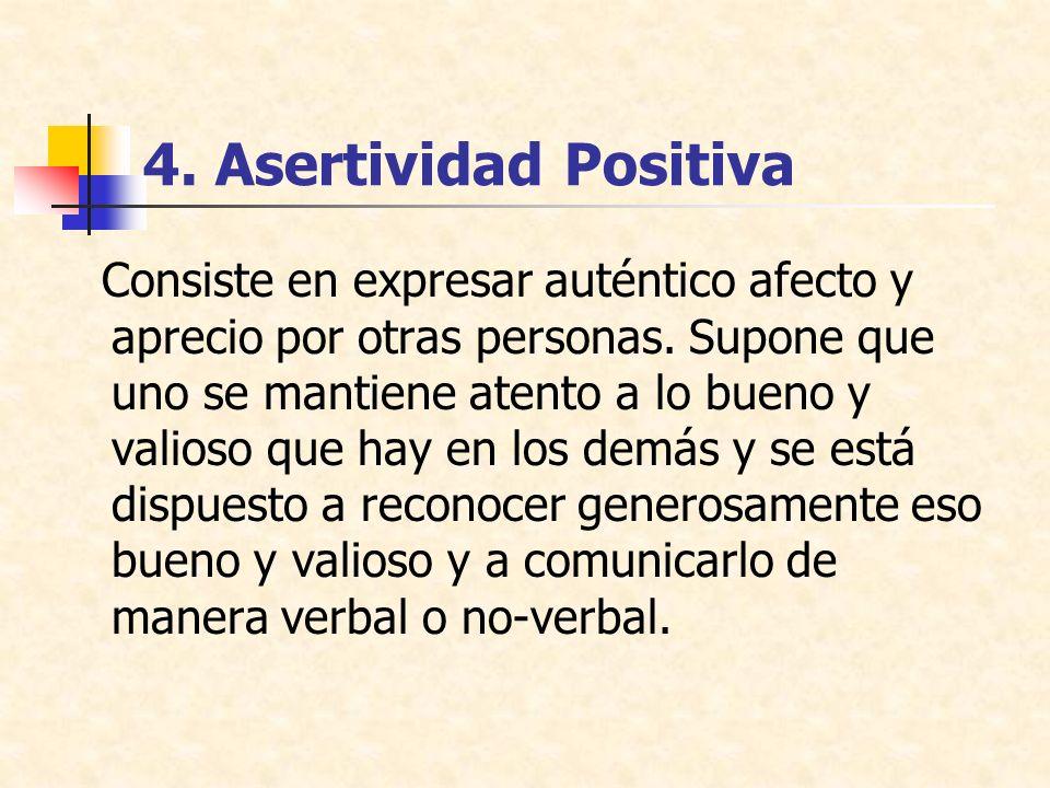 4. Asertividad Positiva