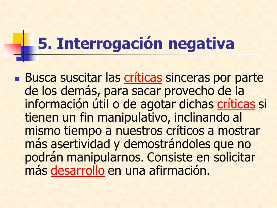 5. Interrogación negativa