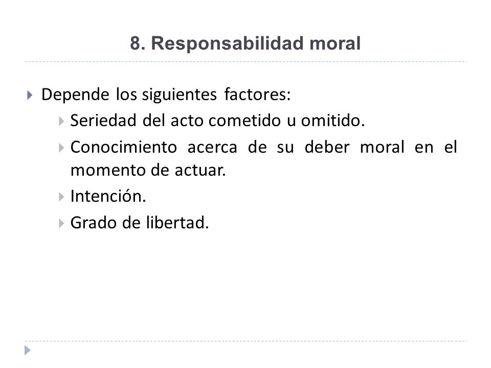 8. Responsabilidad moral
