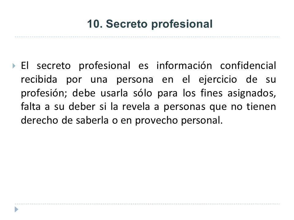 10. Secreto profesional