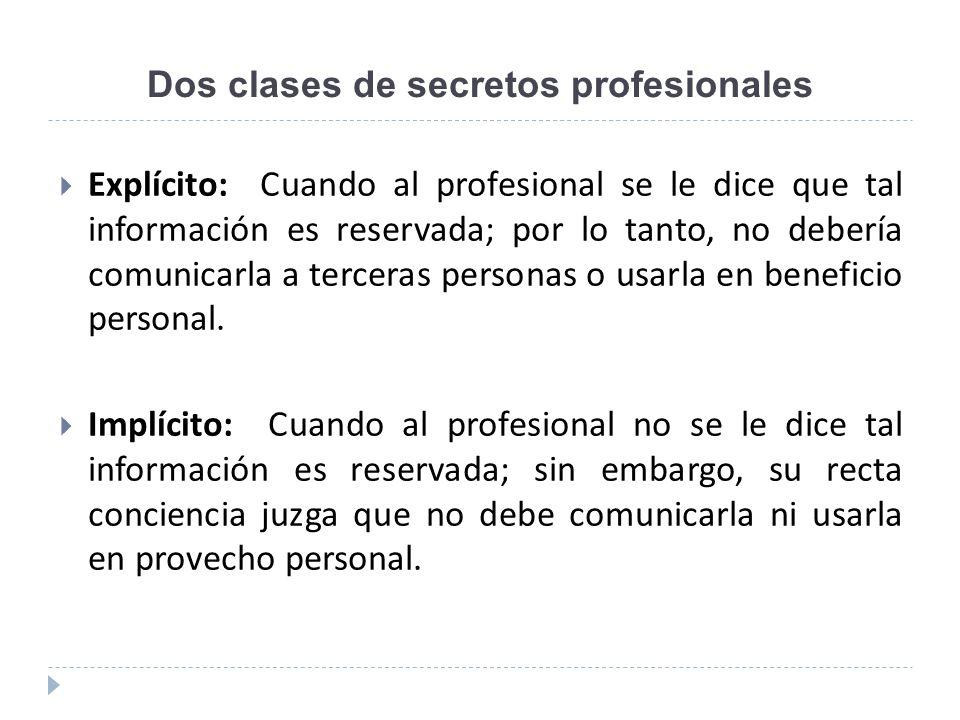Dos clases de secretos profesionales