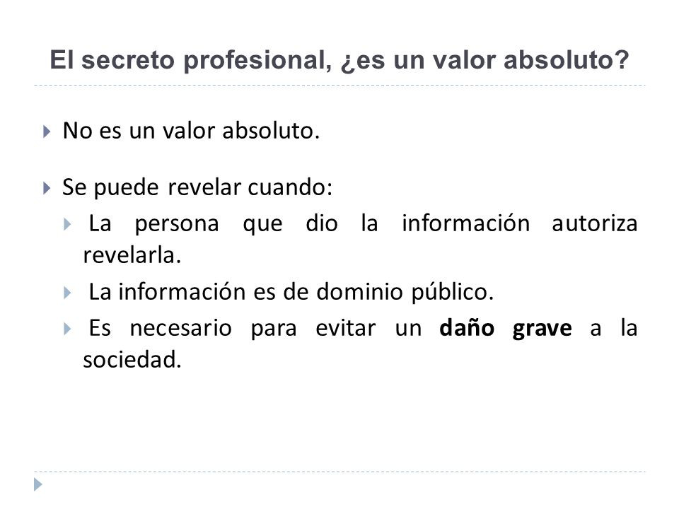 El secreto profesional, ¿es un valor absoluto